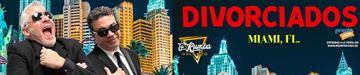 Divorciados - Miami